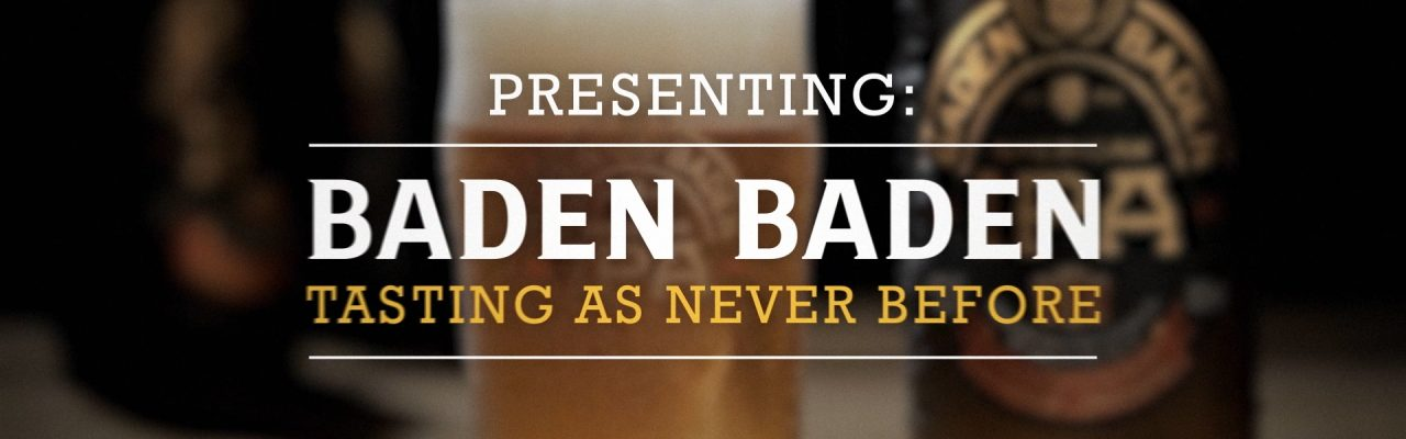 "Baden Baden ""Tasting like never before"""